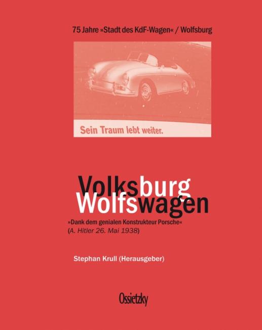 Cover: 75 Jahre »Stadt des KdF-Wagens«