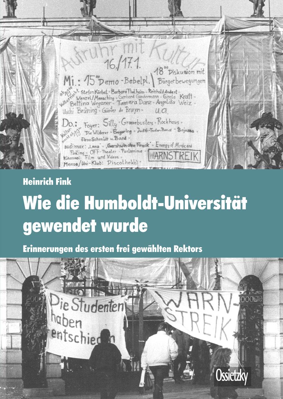 Cover:Wie die Humboldt-Universität gewendet wurde