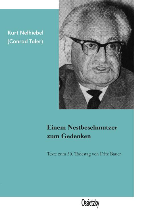 Cover:Kurt Nelhiebel, Einem Nestbeschmutzer zum Gedenken