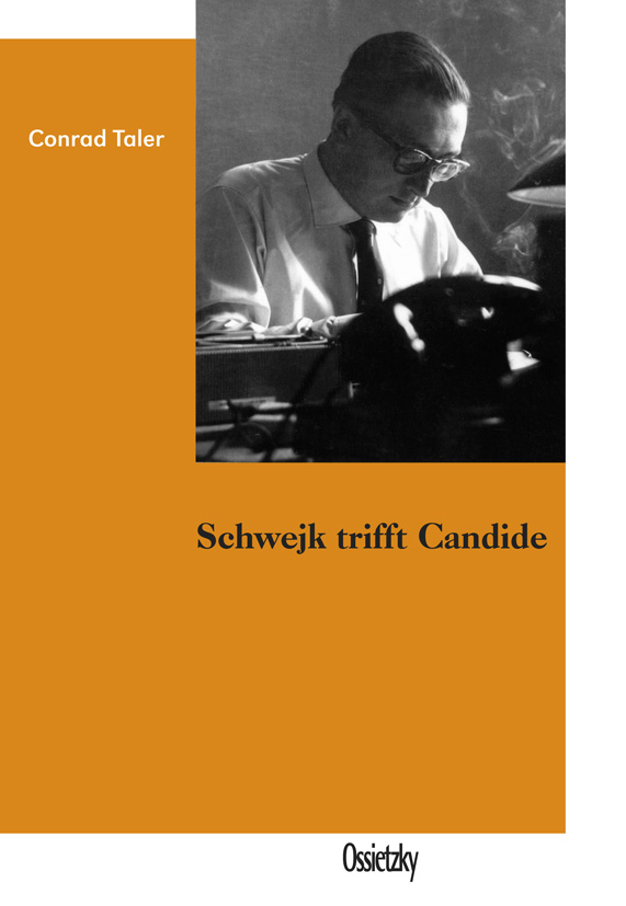 Cover: Conrad Taler, Schwejk trifft Candide