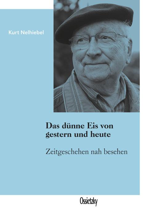 Cover: Kurt Nelhiebel, Das dünne Eis von gestern und heute