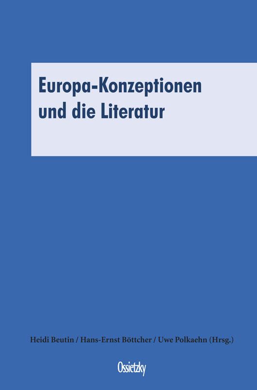 Cover: Europa-Konzeptionen und die Literatur