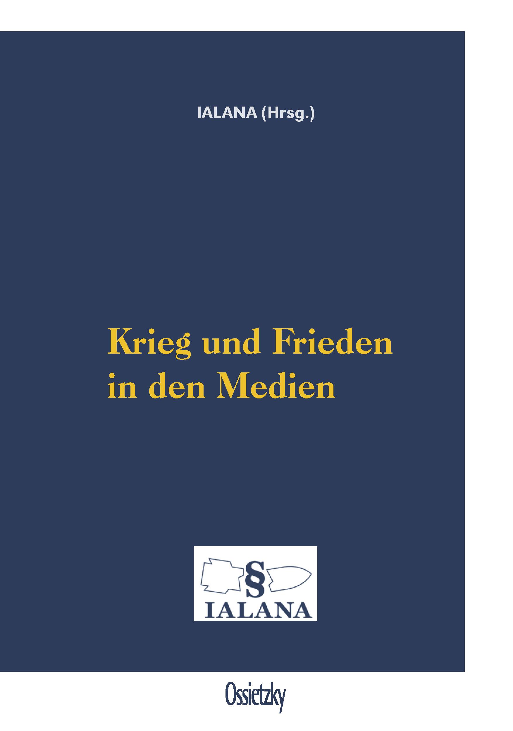 Cover: Krieg und Frieden in den Medien