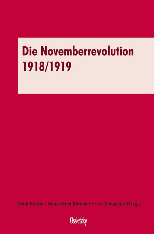 Cover: Die Novemberrevolution 1918/19