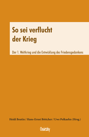 Cover: So sei verflucht der Krieg